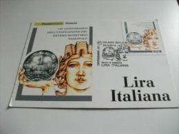 Cartolina Postale Carte Postale ITALIANA 150° ANNIVERSARIO UNIFICAZIONE SISTEMA MONETARIO NAZIONALE LIRA ITALIANA - Monete (rappresentazioni)