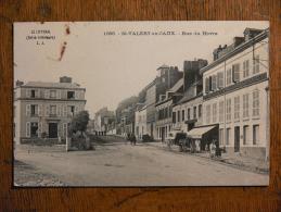 SAINT-VALERY-en-CAUX (76) - Rue Du Havre - Saint Valery En Caux