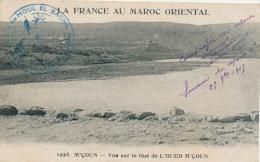 AFRIQUE - LA FRANCE AU MAROC ORIENTAL - M'COUN - Vue Sur Le Gué De L'Oued M'çoun - Cachet Militaire - Maroc
