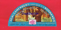 Etiquette Fromage...DEMI-Camembert ... ABBAYE D´AUNAY SUR ODON (Calvados) FERMIERS NORMANDS....LE MOINE... - Fromage