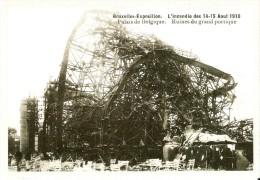 BELGIQUE (14/08/1910) : Ruines Du Pavillon Belge à L'Expo Universelle De Bruxelles. CARTE 73 DES ARCHIVES DU SOIR (2005) - Catastrophes