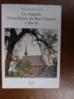 Havre Chapelle Notre-Dame Du Bon Vouloir. - Mons