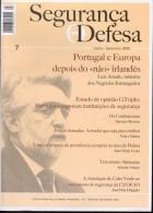 Segurança E Defesa - Security And Defense - 2008 July - Luis Amado Foreign Minister - Europe, Food Terrorism, CEDEAO - Revistas & Periódicos