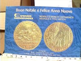 CRONACA NUMISMATICA CARD MONETE 5 DUCATI  X ANNO SANTO 1525 BUON NATALE 2006 N2006 EQ13473 - Monete (rappresentazioni)