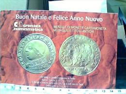CRONACA NUMISMATICA CARD MONETE 2,5 DUCATI I RE MAGIA SEGUONO STELLA  LEONE X  BUON NATALE 2006 N2006 EQ13474 - Monnaies (représentations)