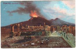 Pompei -  Foro Civile E Templo Di Giove   - Vesuvio - Napoli (Naples)