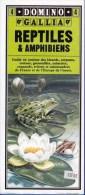 GUIDE DOMINO GALLIA N° 4 EN COULEUR EN FORME DE CARTE ROUTIERE 24 PLANCHES 11cmX25cm REPTILES ET AMPHIBIENS DE FRANCE ET - Lesekarten
