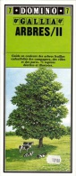DOMINO GALLIA N°7 FORME DE CARTE ROUTIERE 24 PLANCHES 11cmX25cm GUIDE EN COULEUR DES ARBRES FEUILLUS CADUCIFOLIES CHENE - Learning Cards