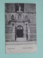 Portail De La Cathédrale - Anno 1905 (?) ( Zie Foto Details ) !! - Luxembourg - Ville