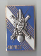 INSIGNE 410° BCS BATAILLON DE COMMANDEMENT ET SERVICES, émail , Relief  - DRAGO PARIS G 2278 - Esercito