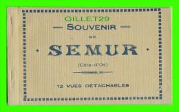 SEMUR (21) - FOLDER, CARNET SOUVENIR DE SEMUR - 12 VUES DÉTACHABLES - - Semur