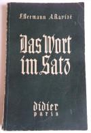 LIVRE 1950 DAS WORT IM SATZ NOUVEAU VOCABULAIRE ALLEMAND-FRANCAIS ILLUSTR H. BRETON LIBRAIRIE MARCEL DIDIER . F. BERMANN - Livres Scolaires