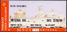 ESPANA BARCELONA 2008 - FUNDACIO CAIXA CATALUNYA - LA PEDRERA - ENTRADA INDIVIDUAL ADUL - Biglietti D'ingresso