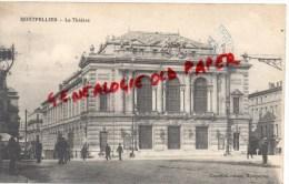 34 - MONTPELLIER -   LE THEATRE - Montpellier