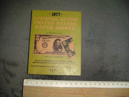Official Guide United States Paper Money 1977. - Livres, BD, Revues