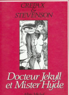 No PAYPAL !! : CREPAX & Stevenson Docteur Jekyll Et Mister Hyde ,BD érotique Pin Up Éo ©.1988  Album Albin Michel TTTBE - Original Edition - French