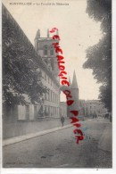34 - MONTPELLIER - LA  FACULTE DE MEDECINE - Montpellier