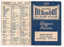 Calendrier 1958 Montres Dermont Chabrier 41 Rue De La République Saint Denis 93 Seine St - Calendriers