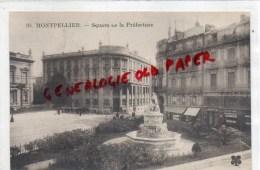 34 - MONTPELLIER -  SQUARE DE LA PREFECTURE - Montpellier