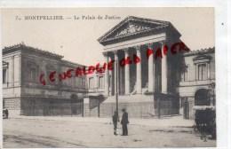 34 - MONTPELLIER -  LE PALAIS DE JUSTICE - Montpellier
