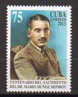 TIMBRE CUBA 2013 DR MAARIO MUÑOZ MONROY - Celebridades