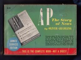 Livre De 1940 ´´  The STORY Of NEWS ´´ By  Oliver GRAMLING   -  Editions  Armées U.S  En  512  Pages - Amerikaans Leger