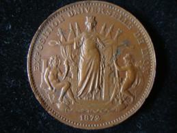 Medaille Exposition Universelle 1872 Ville De Lyon - Sonstige