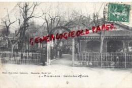34 - MONTPELLIER - CERCLE DES OFFICIERS - Montpellier