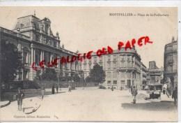 34 - MONTPELLIER - PLACE DE LA PREFECTURE - Montpellier