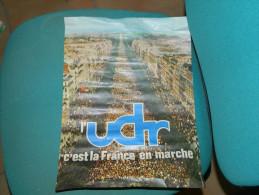 """AFFICHETTE POLITIQUE """"UDR"""" C'EST LA FRANCE EN MARCHE - Affiches"""