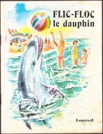 Gabriel Reau - FLIC-FLOC Le Dauphin - Éditions Touret - Collection Amandine - Bücher, Zeitschriften, Comics