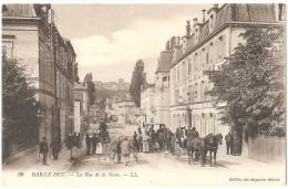Dépt 55 - BAR-LE-DUC - La Rue De La Gare (Grand Hôtel De La Gare) - LL - Bar Le Duc