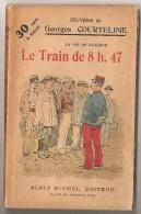 La Vie De Caserne  LE TRAIN DE 8h 47 N°1 - Libri