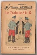 La Vie De Caserne  LE TRAIN DE 8h 47 N°2 - Francese