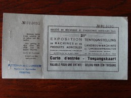 Carte D'entrée Pour L'exposition De Machines Agricoles En 1934 Au Palis Des Expositions De Bruxelles - Tickets - Entradas