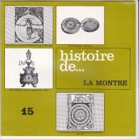 HISTOIRE DE LA MONTRE, Document 3 Pages  Publicité Médicale Des Laboratoires Pharmaceutiquesde L´ I.S.H. - Advertising