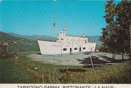 PARMA -  TARSOGNO -PARMA - RISTORANTE - LA NAVE - Parma