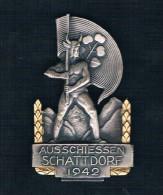 AUSSCHIESSEN SCHATTDORF 1942 - Monedas