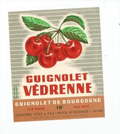 étiquette , Guignolet  VEDRENNE  , Guignolet De Bourgogne , Védrenne Père & Fils , Nuits St Georges , Dijon - Etiquettes