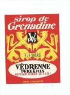 étiquette , Sirop De Grenadine , Pur Sucre ,  Védrenne Père & Fils , Nuits St Georges , Sirop Concentré - Etiquettes