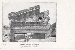 Asie - Syrie - Damas Damascus - Précurseur - Archéologie - Arch Of Triumph