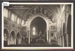 LA CHAUX DE FONDS - INTERIEUR DE L' EGLISE CATHOLIQUE ROMAINE - TB - NE Neuchâtel