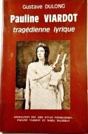Pauline VIARDOT. Tragédienne Lyrique. - Musique