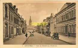Cpa 59 Le Cateau, Rue Du Maréchal Mortier, Vieux Tacots... - Le Cateau