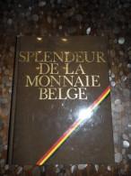 Splendeur De La Monnaie Belge 1979 - Belgique - Numismate - Livres & Logiciels