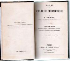Manuel De La Culture Maraichère + Traité De La Conservation Des Fruits LOT22 - Unclassified