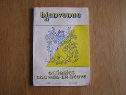 BIENVENUE A OTTIGNIES LOUVAIN LA NEUVE Brochure Communale Régionalisme Histoire Brabant Wallon - Belgium