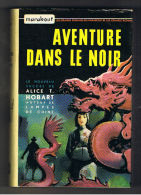 AVENTURE DANS LE NOIR ALICE T.HOBART  MARABOUT 1957 - Books, Magazines, Comics