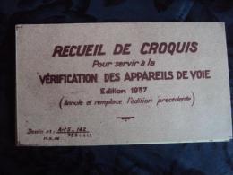 Recueil Croquis Des Appareils De Voie De Chemin De Fer 1946 - Chemin De Fer
