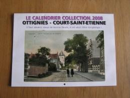 OTTIGNIES COURT SAINT ETIENNE Le Calendrier Collection 2008 Reproduction Carte Postale Ancienne Limelette Céroux Mousty - Trade Cards